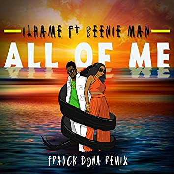 All Of Me (feat. Beenie Man) [Franck Dona Remix]