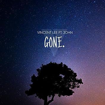 Gone. (feat. John)