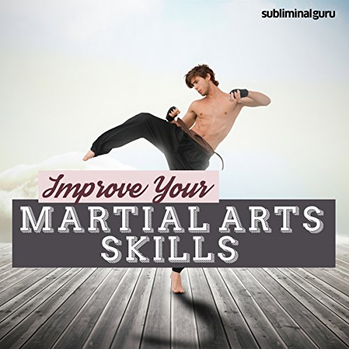 Improve Your Martial Arts Skills audiobook cover art