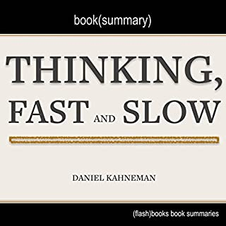 Summary of Thinking, Fast and Slow by Daniel Kahneman cover art