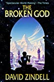 The Broken God (The Neverness Cycle Book 2)