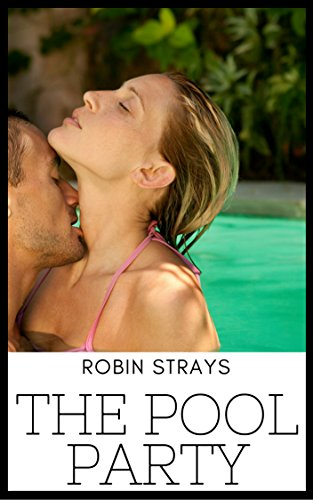 The Pool Party: An Interracial Hotwife Romance (English Edition)