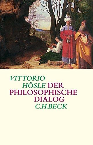 Der philosophische Dialog: Eine Poetik und Hermeneutik