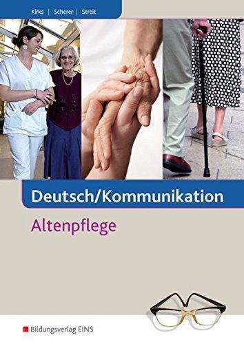 Deutsch/Kommunikation: Altenpflege: Schülerband