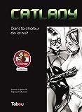 Catlady : Dans la chaleur de la nuit: Dans la chaleur de la nuit (Saga Duvet: Dans la chaleur de la nuit) (French Edition)