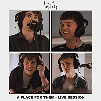 A Place for Them (Live at DBS Studios, Bristol, 2019)