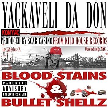 Bloodstains & Bulletshellz