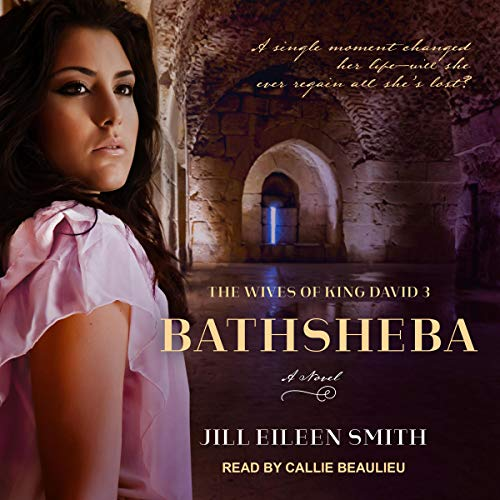 Bathsheba: A Novel     Wives of King David Series, Book 3               By:                                                                                                                                 Jill Eileen Smith                               Narrated by:                                                                                                                                 Callie Beaulieu                      Length: 10 hrs and 1 min     7 ratings     Overall 4.7