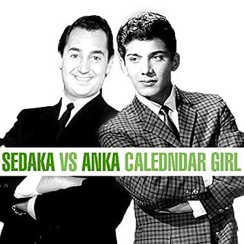 Sedaka Vs. Anka - Calendar Girl
