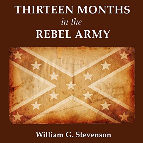 Thirteen Months in the Rebel Army audiobook cover art