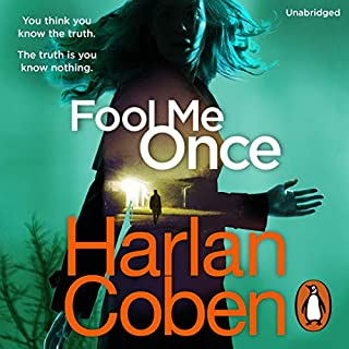 Fool Me Once                   By:                                                                                                                                 Harlan Coben                               Narrated by:                                                                                                                                 January LaVoy                      Length: 10 hrs and 4 mins     608 ratings     Overall 4.1
