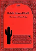 Rabih Abou-Khalil: The Cactus of Knowledge by Rabih Abou Khalil