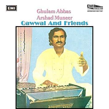 Ghulam Abbas / Arshad Muneer Qawwal and Friends