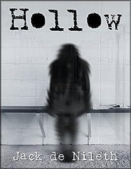 Hollow by [Jack de Nileth]
