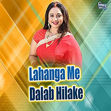 Lahanga Me Dalab Hilake