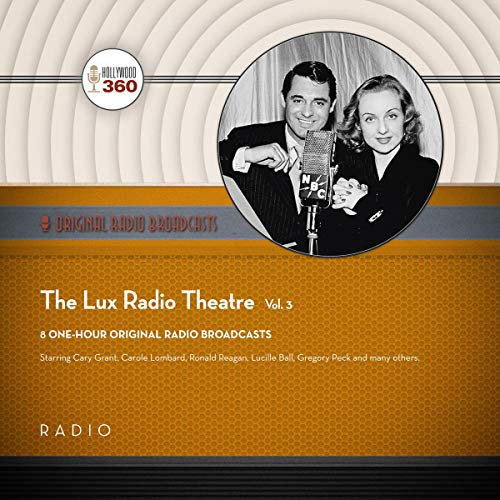 The Lux Radio Theatre, Vol. 3 audiobook cover art