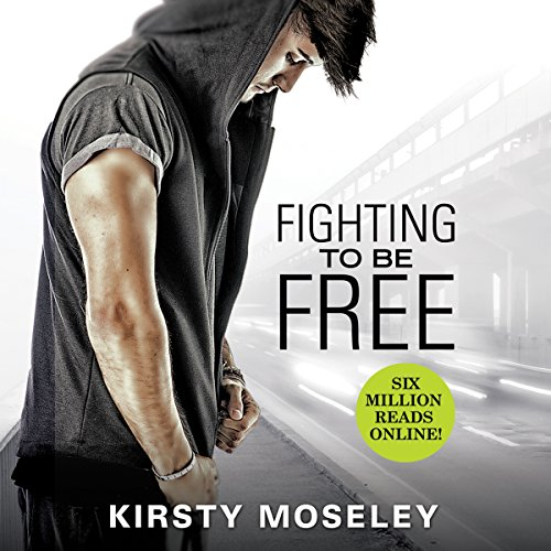Fighting to Be Free audiobook cover art