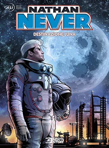 Nathan Never. Destinazione Luna