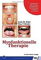 Myofunktionelle Therapie: Zungenuebungen/Lippenuebungen/Ansauguebungen/Schluckuebungen/Ganzkoerperkoordination