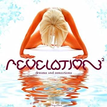 Revelation 2 (Dreams and Sensations)