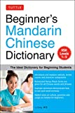 Beginners Mandarin Chinese Dictionary: The Ideal Dictionary for Beginning Studes - HSK Level 1-5: The Ideal Dictionary for Beginning Students [hsk Levels 1-5, Fully Romanized] - Li Dong