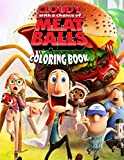 Cloudy With A Chance Of MeatBalls Coloring Book: 50+ Coloring Pages. Exclusive, vivid, interesting art illustrations are a great gift for fans of all ages.