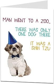 Funny Happy Birthday Card Dog Shih tzu Joke For Men Women Friends
