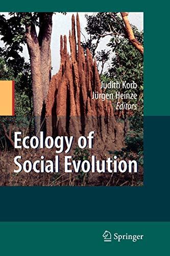 Ecology of Social Evolution
