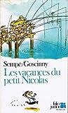 LES VACANCES DU PETIT NICOLAS - Editions Gallimard - 15/11/2001