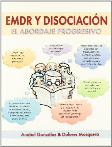 EMDR y disociación: El abordaje progresivo (Spanish Edition)
