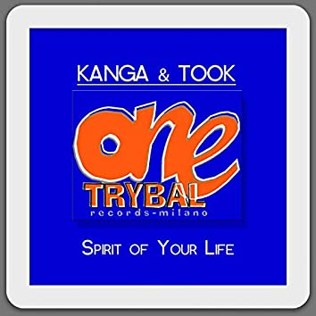 Spirit of Your Life