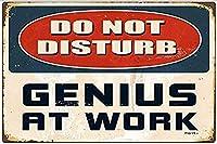 職場で天才を邪魔しないでください 金属板ブリキ看板警告サイン注意サイン表示パネル情報サイン金属安全サイン