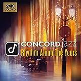 Concord Jazz Rhythm Along The Years (24K)...