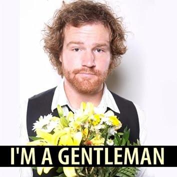 I'm a Gentleman