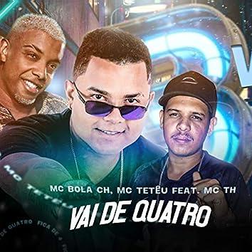 Vai de Quatro (feat. Mc TH) (Brega Funk)