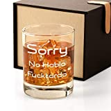 Sorry No Hablo Fuctardo Novelty Whiskey Glass Gifts for Men, Best Funny Sarcastic Joke Gag Birthday Christmas Gifts for Humor Friends Employee Boss Coworkers Office Work Adult