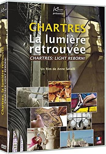 Chartres : La lumière retrouvée