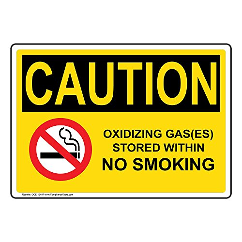 Caution Oxidizing Gas(ES) Stored Within No Smoking OSHA Label Decal, 10x7 inch Vinyl for No Smoking by ComplianceSigns