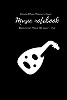 Music Notebook - Standard Music Manuscript Paper Oud: Music Writing Notebook For Kids | Wide Staff Blank Manuscript Paper ...