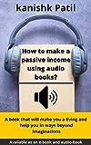 How to make a passive income using audio-books?