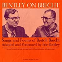 Bentley on Brecht: Songs & Poems of Bertolt Brecht