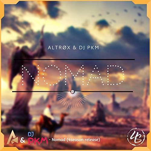 Altrøx & DJ PKM
