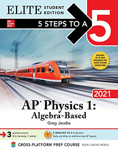 5 Steps to a 5: AP Physics 1  Algebra-Based  2021 Elite Student Edition