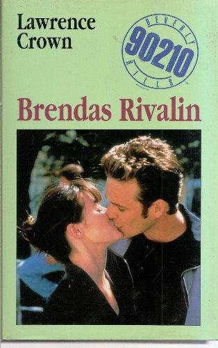 Beverly Hills 90210, Brendas Rivalin