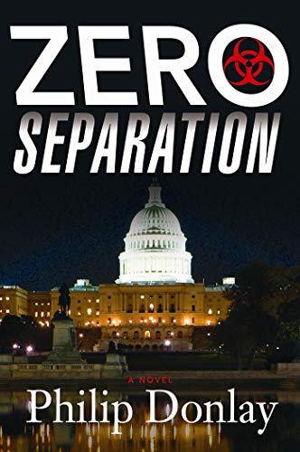 Zero Separation: A Novel (A Donovan Nash Thriller Book 3) (English Edition)