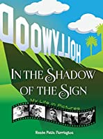 In the Shadow of the Sign - My Life in Pictures (hardback)
