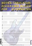 Noten-, Tabulatur- & Diagramm-Block für Gitarristen Notenpapier Musicpaper TAB-Block für Gitarre