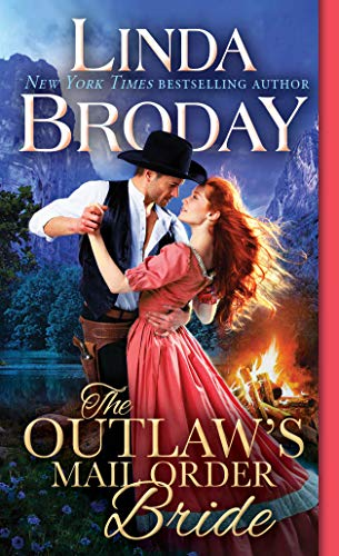 Compare Textbook Prices for The Outlaw's Mail Order Bride Outlaw Mail Order Brides  ISBN 9781492651048 by Broday, Linda