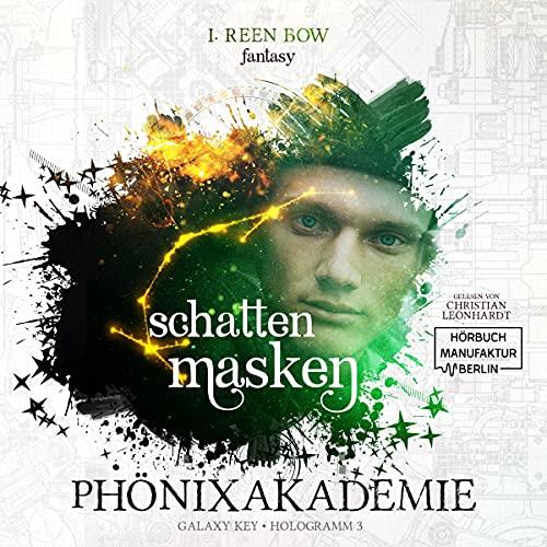 Schattenmasken: Phönixakademie. Galaxy Key - Hologramm 3