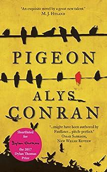 Pigeon by [Alys Conran]